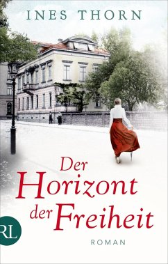 Der Horizont der Freiheit (eBook, ePUB) - Thorn, Ines