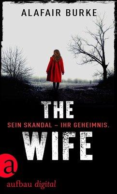 The Wife (eBook, ePUB) - Burke, Alafair
