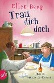 Trau dich doch (eBook, ePUB)