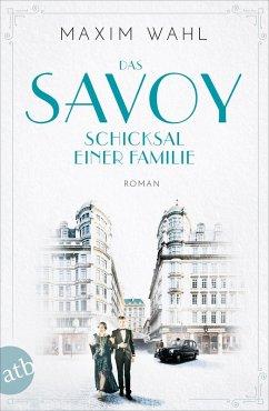 Schicksal einer Familie / Das Savoy Bd.2 (eBook, ePUB) - Wahl, Maxim