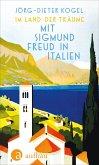 Im Land der Träume. Mit Sigmund Freud in Italien (eBook, ePUB)