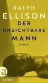 Der unsichtbare Mann (eBook, ePUB)