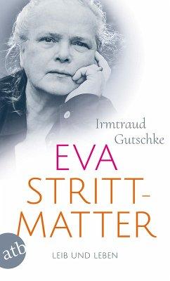 Eva Strittmatter (eBook, ePUB) - Gutschke, Irmtraud