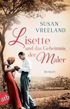 Lisette und das Geheimnis der Maler (eBook, ePUB) - Vreeland, Susan