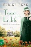 Tage des Lichts / Das Schicksal einer Familie Bd.3 (eBook, ePUB)