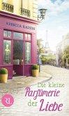 Die kleine Parfümerie der Liebe (eBook, ePUB)