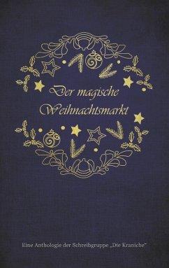 Der magische Weihnachtsmarkt (eBook, ePUB)