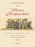 Wiener Harfenschule. Vom Wiener Volkslied über die Klassik zur Moderne