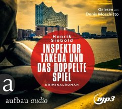 Inspektor Takeda und das doppelte Spiel / Inspektor Takeda Bd.4 (3 Audio-CDs, MP3 Format) - Siebold, Henrik