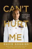 Can't Hurt Me (eBook, ePUB)