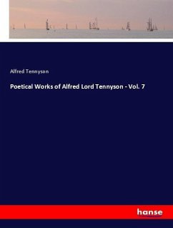 Poetical Works of Alfred Lord Tennyson - Vol. 7