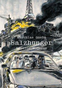 Salzhunger - Gnehm, Matthias