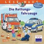 Die Rettungsfahrzeuge / Lesemaus Bd.158