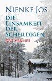 Das Verlies / Die Einsamkeit der Schuldigen Bd.1