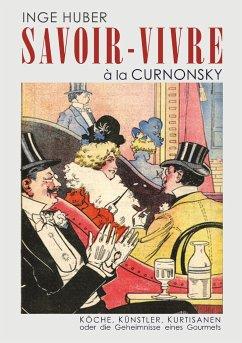 Savoir-Vivre à la Curnonsky