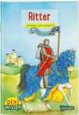 Ritter / Pixi Wissen Bd.13