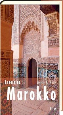 Lesereise Marokko - Weiss, Walter M.