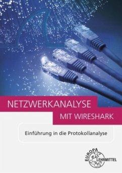 Netzwerkanalyse mit Wireshark 2.0 - Hauser, Bernhard;Huber, Bernhard