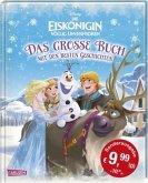 Disney Sonderausgabe Eiskönigin - völlig unverfroren / Das große Buch mit den besten Geschichten