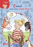Conni und das wilde Pony / Lesespaß mit Conni Bd.2