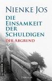 Der Abgrund / Die Einsamkeit der Schuldigen Bd.2