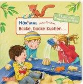 Verse für Kleine: Backe, backe Kuchen ... / Hör mal Bd.35