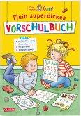 Mein superdickes Vorschulbuch / Conni Gelbe Reihe Bd.43