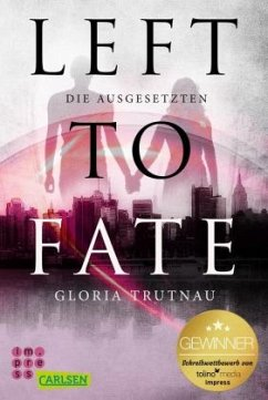 Left to Fate. Die Ausgesetzten - Trutnau, Gloria