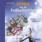 Storm und die Fußballgötter / Storm oder die Erfindung des Fußballs Bd.2 (2 Audio-CDs)