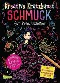 Schmuck für Prinzessinnen: Set mit 10 Kratzbildern, Anleitungsbuch und Holzstift / Kreative Kratzkunst Bd.12