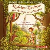Rodrigo Raubein und Knirps, sein Knappe, 5 Audio-CDs