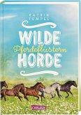 Pferdeflüstern / Wilde Horde Bd.2