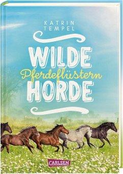 Pferdeflüstern / Wilde Horde Bd.2 - Tempel, Katrin