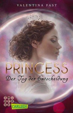 Royal: Princess. Der Tag der Entscheidung (Royal-Spin-off) - Fast, Valentina
