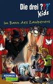 Im Bann des Zauberers / Die drei Fragezeichen-Kids Bd.24