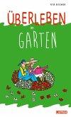 Überleben im Garten