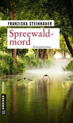 Spreewaldmord - Steinhauer, Franziska