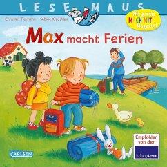 Max macht Ferien / Lesemaus Bd.113 - Tielmann, Christian