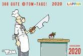366 GUTE ©TOM-TAGE! 2020 - Tageskalender