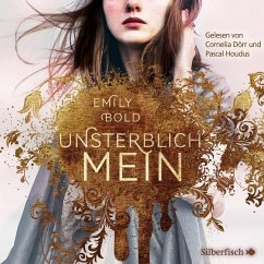 UNSTERBLICH mein / The Curse Bd.1 (2 MP3-CDs) - Bold, Emily