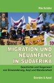 Migration und Neuanfang in Südafrika