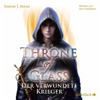 Der verwundete Krieger / Throne of Glass Bd.6 (4 MP3-CDs)