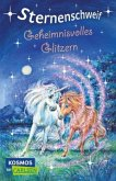 Geheimnisvolles Glitzern / Sternenschweif Bd.33