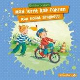 Max lernt Rad fahren/Max kocht Spaghetti, 1 Audio-CD