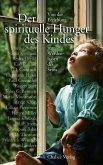 Der spirituelle Hunger des Kindes