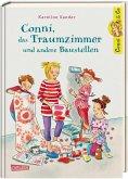 Conni, das Traumzimmer und andere Baustellen / Conni & Co Bd.15