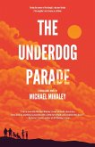 The Underdog Parade (eBook, ePUB)