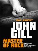 John Gill: Master of Rock (eBook, ePUB)