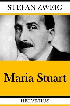 Maria Stuart (eBook, ePUB) - Zweig, Stefan