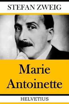 Marie Antionette (eBook, ePUB) - Zweig, Stefan